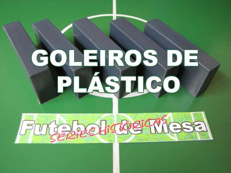 Goleiros Plásticos