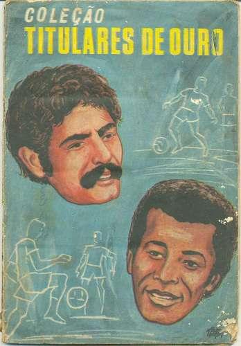 Coleção Titulares de Ouro 1971